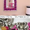 How to Paint Metal - Tin Mirror DIY