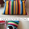 Quick Floor Pillows Tutorial