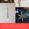 Wooden Beads Crafts and DIYs