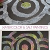 Watercolor & Salt Paintings