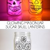 Glowing  Sugar Skull Mason Jar Lanterns