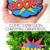 Comic Expressions Christmas Ornaments - Free Printable