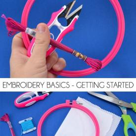 Embroidery Basics - Getting Started