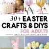 30+ Easter Crafts for Adults