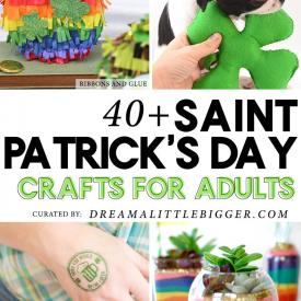 40+ St. Patrick's Day Crafts for Adults