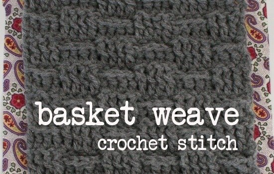 Crochet Stitches Basket : Learn how to crochet the basket weave stitch with tutorial by Dream a ...