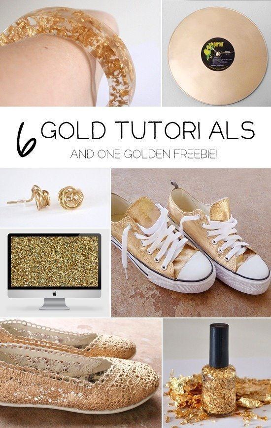 6 Gold Tutorials and 1 Golden Freebie