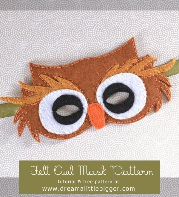 felt owl mask free pattern dream a little bigger