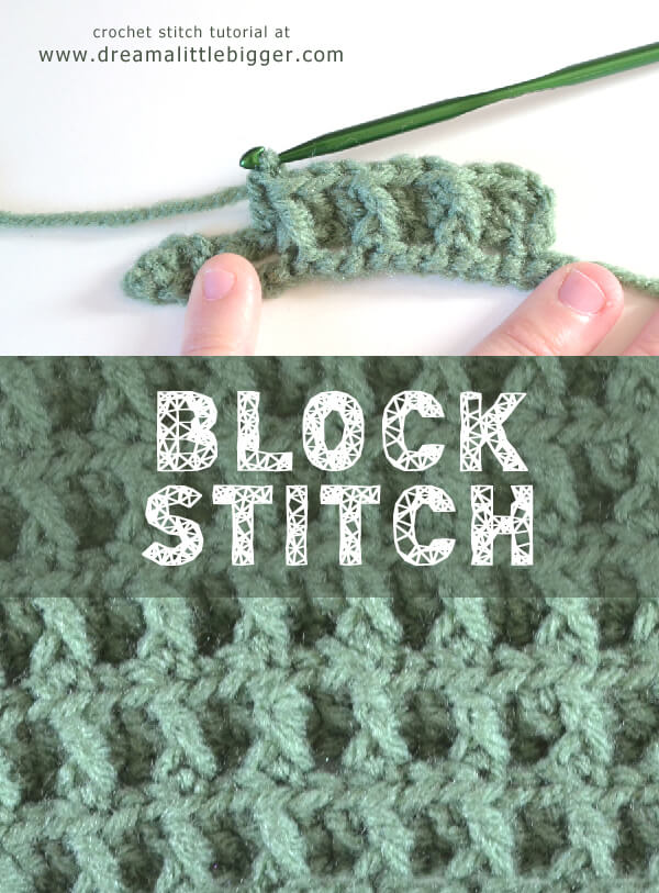 Block Crochet Pattern Tutorial Dream A Little Bigger