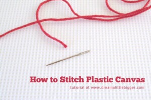 Stitching plastic canvas is cheap and super easy!