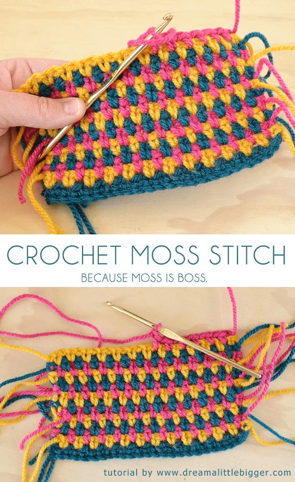 Beginner Crochet Stitch Tutorial : Moss is Boss. Moss Crochet Stitch Tutorial - Dream a ...