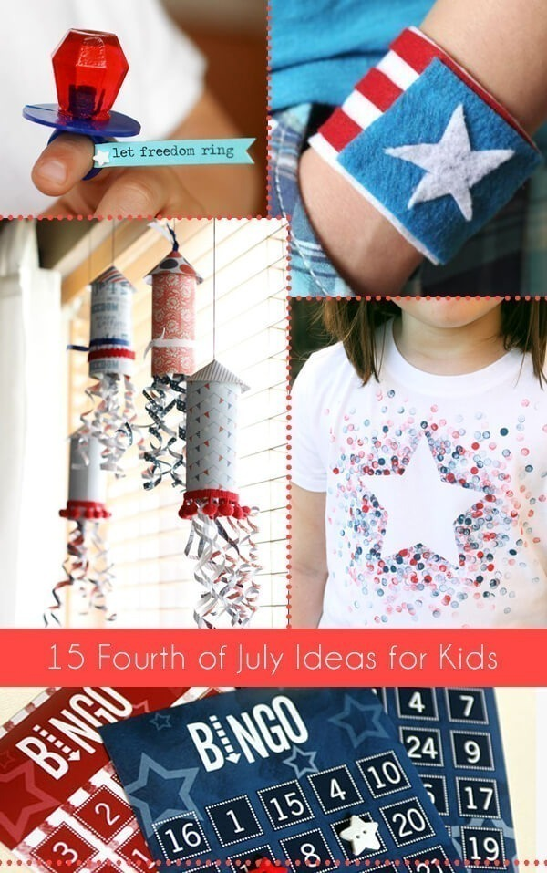15 Fourth Of July Ideas For Kids Dream A Little Bigger