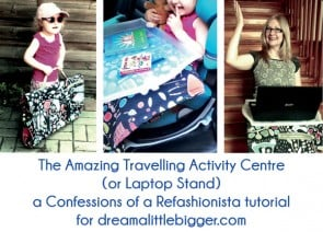The Amazing DIY Travelling Activity Centre (or Laptop Stand)