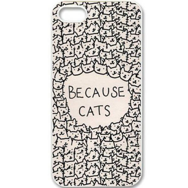 Because Cats Phone Case - Amazon.com, $1.61