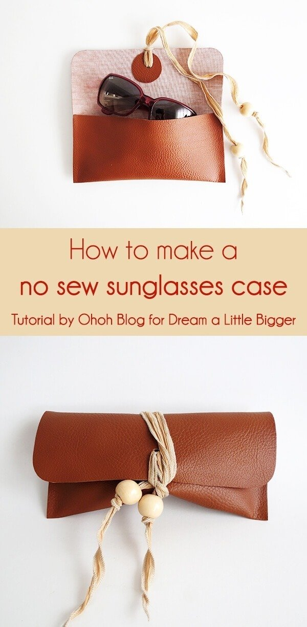 How To Make Sunglasses  how to make a no sew sunglasses case dream a little bigger