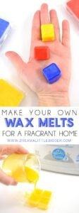 Make your own wax melts in any fragrance and strength you choose. Fun bonus, you can make them any color you choose, too! Perfect for a wonderfully fragrant home!