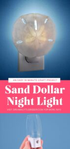 If you like a good beach vacation you're going to absolutely love this DIY sand dollar nightlight using your beachy finds!