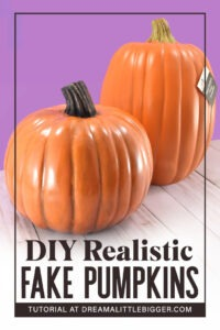 Looking for realistic pumpkins? It is totally possible to make fake pumpkins look real!