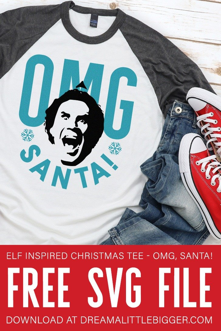 You love Buddy, I love Buddy, it's kind of this whole thing :) Get the free Elf Inspired Christmas SVG to make an OMG Santa! tee!