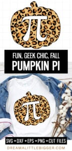 Check out these 4 fun and free Pumpkin Pi cut files including a super fun leopard print version! Get the SVG, PNG, EPS, and DXF for free!